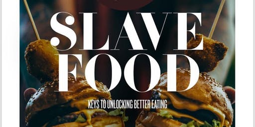 Slave Food