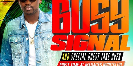 Busy Signal Live in Queen Labor day weekend tickets