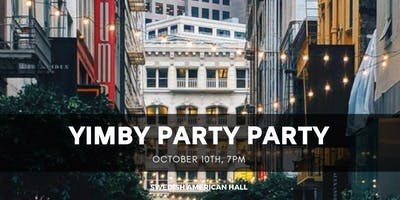 YIMBY Party Party 2019