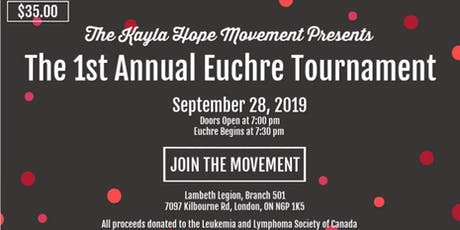 The Kayla Hope Movement's 1st Annual Euchre Tourna tickets