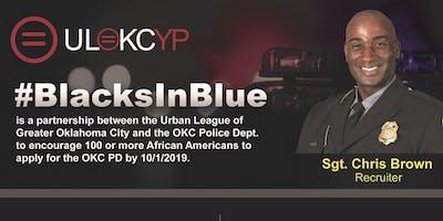 #BlacksInBlue Forum and Police Recruiting Event