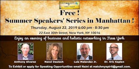Free ! Summer Speakers' Series in Manhattan ! tickets