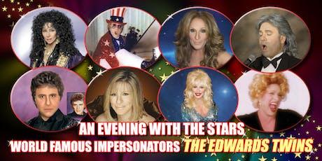 Cher, Elton John, Celine Dion, Streisand Vegas Edwards Twins Impersonators tickets