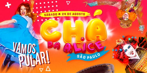 CHÁ DA ALICE SP - 24/08/19