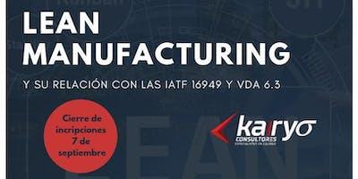 LEAN MANUFACTURING Y SU RELACION CON LAS IATF Y VDA 6.3