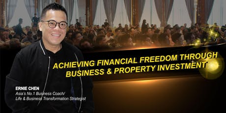 Achieving Financial Freedom through Business & Property Investment Training tickets