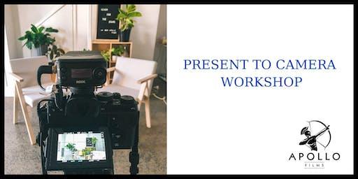 Present to Camera Workshop