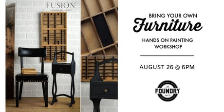 The Foundry - Bring Your Own Furniture : Painting Workshop tickets