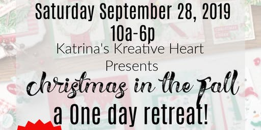 2nd Annual Christmas in the Fall - A Full One Day Retreat