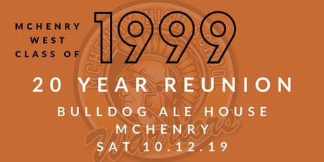 20 Year Reunion: McHenry West Class of '99 tickets
