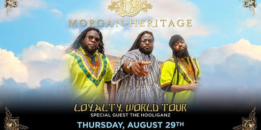 Morgan Heritage w. The Hooliganz