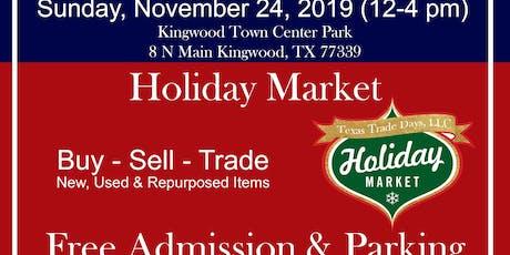 Holiday Market at Kingwood Trade Days tickets