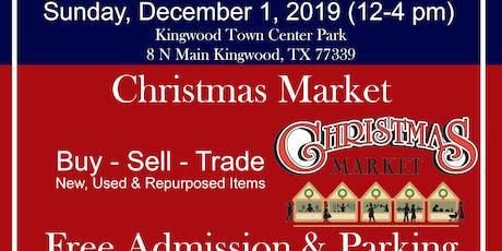 Christmas Market at Kingwood Trade Days tickets