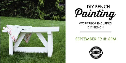 The Foundry - Bench Painting Workshop
