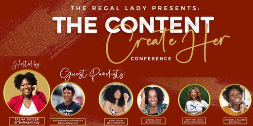 The Regal Lady Presents: The Content CreateHer Conference