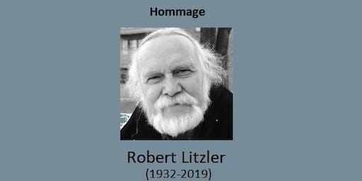 Hommage à Robert Litzler