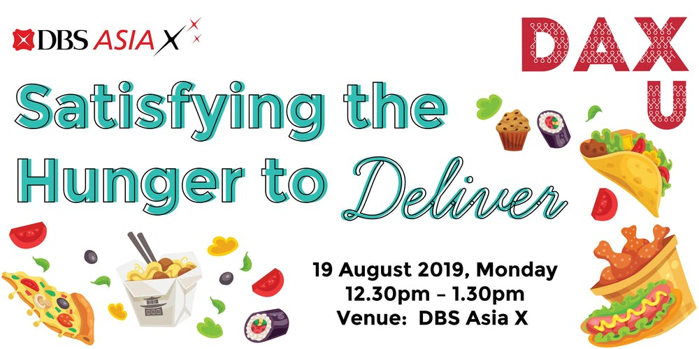 DAX U: Satisfying the Hunger to Deliver Tickets, Mon 19 Aug 2019 at