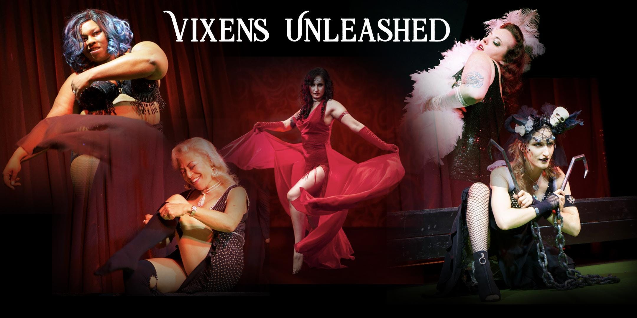 Vixens Unleashed - Burlesque Training & Showcase