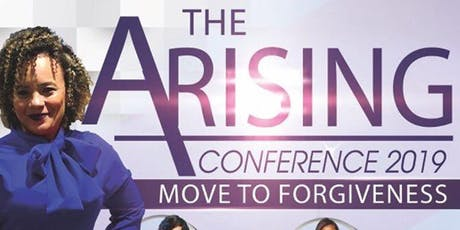 The Arising Conference: Move To Forgiveness tickets
