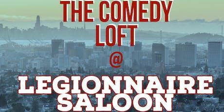 The Comedy Loft at Legionnaire Saloon tickets