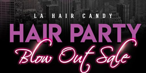 LA Hair Candy Blow Out Sale Event