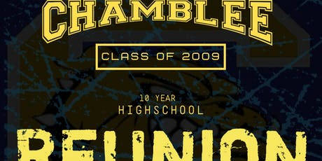 Chamblee High School 'Class of 2009' Ten Year Reunion tickets