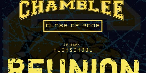 Chamblee High School 'Class of 2009' Ten Year Reunion