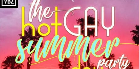 The Hot Summer Gay Summer Day Party  tickets