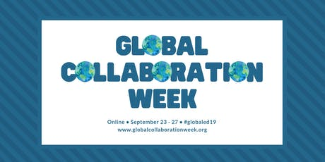 Global Collaboration Week 2019 tickets