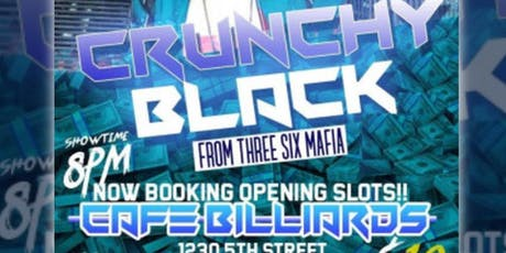 CRUNCHY BLACK FROM THREE 6 MAFIA - LIVE PERFORMANCE tickets