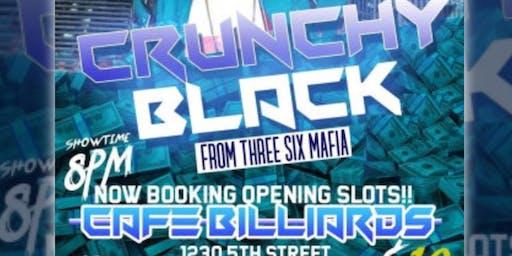 CRUNCHY BLACK FROM THREE 6 MAFIA - LIVE PERFORMANCE