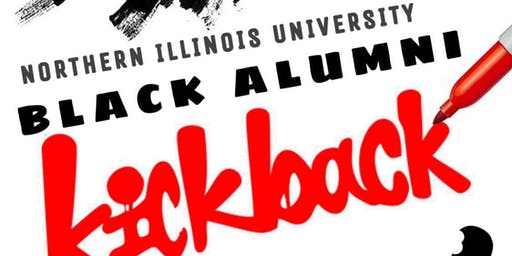 "Black Alumni ""Kick Back - NIU Homecoming Weekend - (The ReuNIUn)"