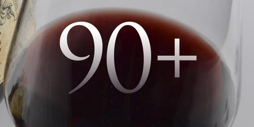 Wines Rated 90 Pts.& Above Tasting & Sale (2019)
