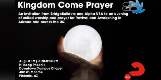 Kingdom Come Prayer Gathering