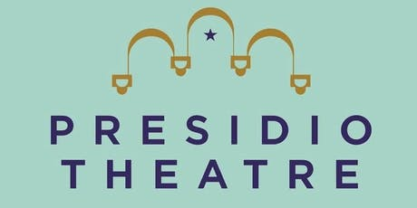 Presidio Theatre Open House tickets