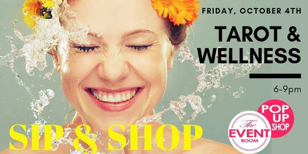 Tarot & Wellness SIp & Shop Tickets, Fri, Oct 4, 2019 at 6:00 PM