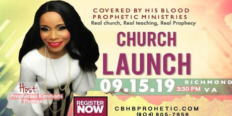 Church Lauch Covered By His Blood Prophetic Ministries tickets