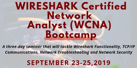 WIRESHARK Certified Network Analyst (WCNA) Bootcamp tickets