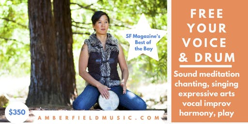 SF Free Your Voice while Drumming 10 wk class