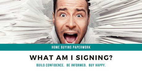 Home Buying Paperwork: What Am I Signing? tickets