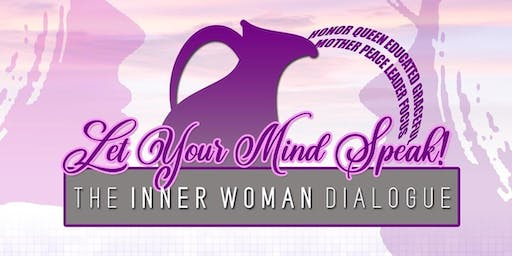 Channeling Tequila Presents: Let YOUR Mind Speak ~The Inner Woman Dialogue