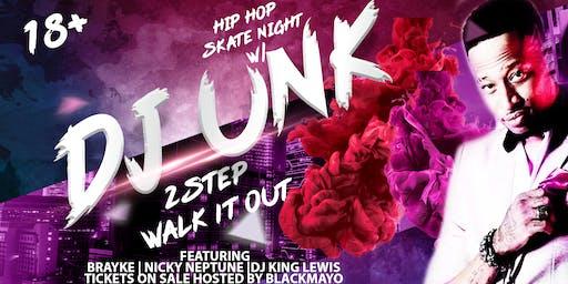 DJ UNK HIP HOP SKATE NIGHT