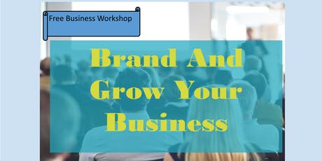Brand and Grow Your Business  tickets