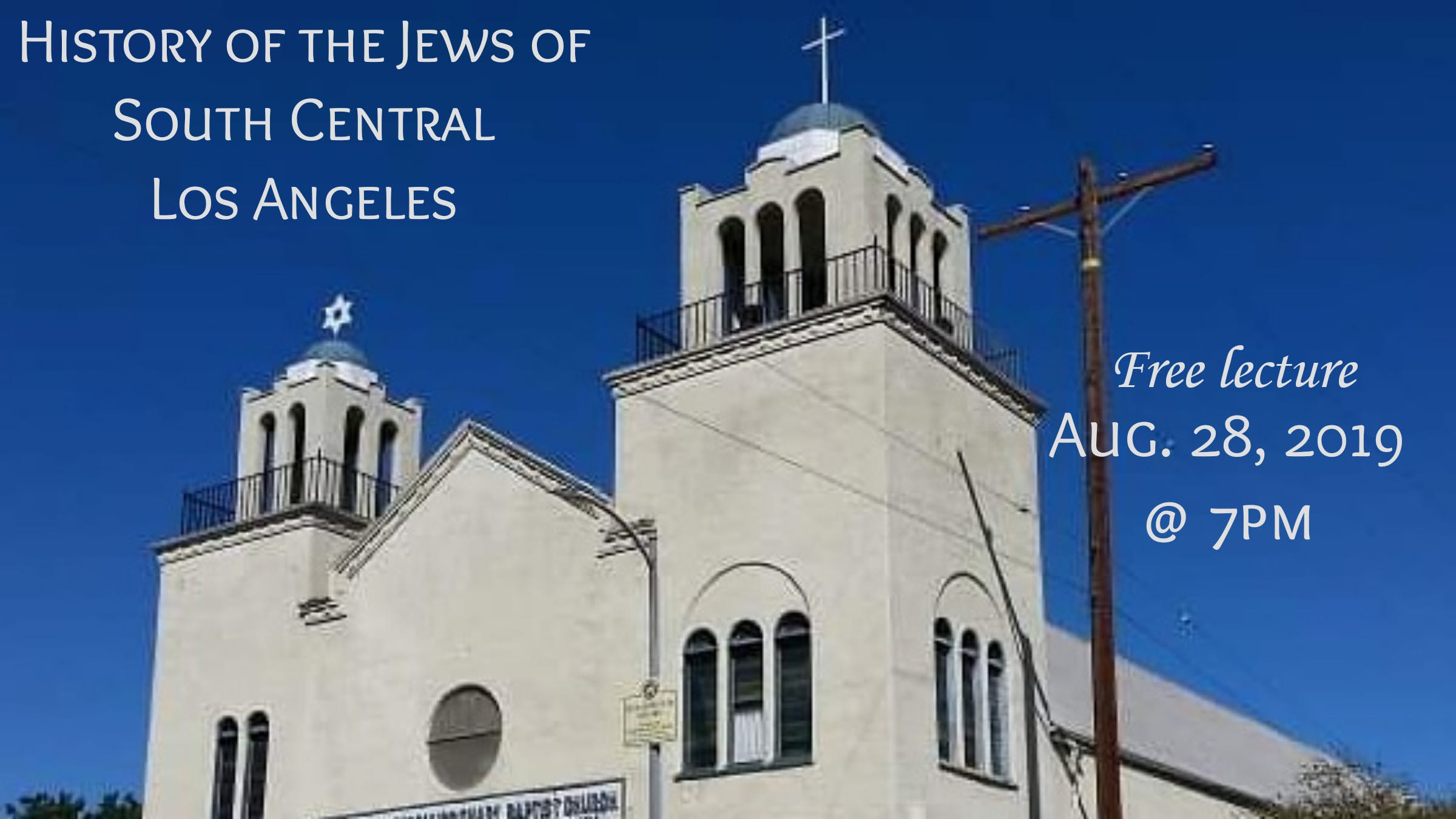 History of the Jews of South Central Los Angeles