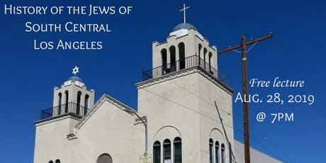 History of the Jews of South Central Los Angeles tickets