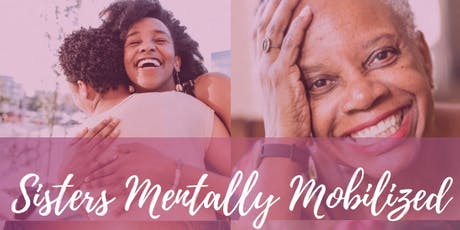 Sisters Mentally Mobilized Los Angeles Information Session  tickets