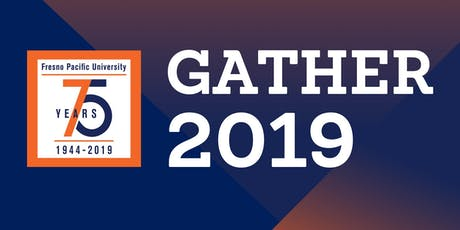 Fresno Pacific University Gather 2019 After-Party tickets