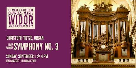 CSM Concerts | Widor 175th | Christoph Tietze, organ tickets