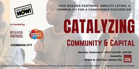 Catalyzing Community & Capital (C3) Conference - Fierce Urgency of Now tickets