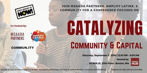 Catalyzing Community & Capital (C3) Conference - Fierce Urgency of Now
